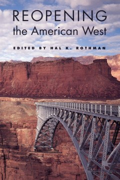 New Title: Reopening the American West