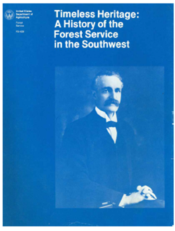 Timeless Heritage: A History of the Forest Service in the Southwest